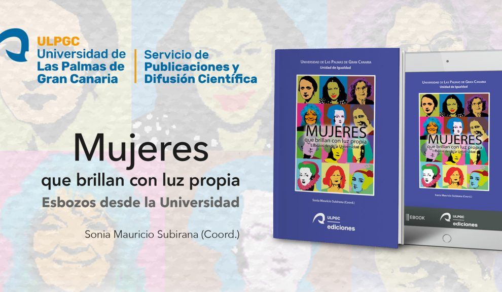 "Libro ""Mujeres que brillan con luz propia""   ULPGC"